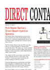 STORIES ABOUT PICK HEATERS IN THE FIELD  Volume 5, Issue 1  Pick Heater Sanitary Direct Steam Injection Systems Pick Sanitary Direct Steam Injection