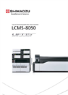 LCMS-8050 Triple Quadrupole Liquid Chromatograph Mass Spectrometer Brochure