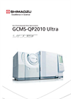 GCMS-QP2010 Ultra Ultra High-End Gas Chromatograph-Mass Spectrometer Brochure