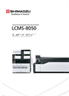 Model LCMS-8050 - Triple Quadrupole Liquid Chromatograph Mass Spectrometer (LC-MS/MS) - Brochure