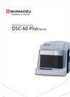 Model DSC-60 Plus Series - Differential Scanning Calorimeters - Brochure