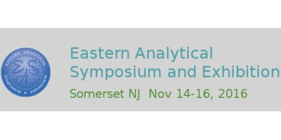 Eastern Analytical Symposium and Exposition (EAS) 2016