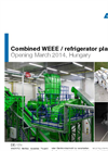 Combined WEEE/Refrigerator Recycling Plant - Leaflet