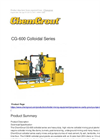 ChemGrout - Model CG-600 Colloidal Series - Heavy Duty, High Volume Colloidal Mixing Grout Plants - Brochure