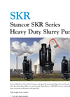 SKRStancor SKR SeriesHeavy Duty Slurry Pumps - Brochure
