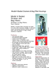 Model 4 Basket Strainers & Bag Filter Housings Brochure (PDF 1.50 MB)