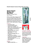 Model 6 Basket Strainer & Bag Filter Housings Brochure (PDF 1.70 MB)