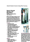 Model 8 Basket Strainer & Bag Filter Housing Brochure (PDF 2.39 MB)
