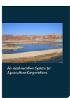 An Ideal Aeration System for Aquaculture Corporations - Brochure