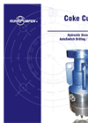 Coke Cutting Tool. AutoSwitch Driling / Cutting Tool Hydraulic Decoking System Brochure