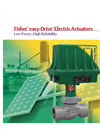 Fisher Easy-Drive - D3 and D4 - Electric Actuator - Brochure