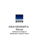 Aqua Designer – Version 8.0 - Design of Wastewater Treatment Plants Software Manual
