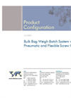 Bulk Bag Weigh Batch System with Pneumatic and Flexible Screw Conveyors Brochure