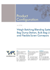 Weigh Batching/Blending System with Bag Dump Station, Bulk Bag Unloaders and Flexible Screw Conveyors Brochure