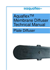 Aquaflex - Membrane Plate Diffuser Technical Manual