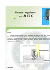 Series M 50 C - Vacuum Regulators Brochure