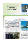 Model MR 50 RC - Vacuum Regulators System Brochure