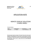 Remote Display Solution For 2-wire Family Application Note
