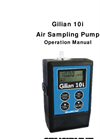 Gilian 10i Air Sampling Pump (4 - 10 LPM) - User Manual
