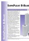 SupaPleat - B-Blue - Large Diameter High Flow Process Filters Brochure