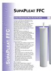 SupaPleat - FFC - Large Diameter High Flow Filters Brochure