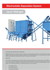 Electrostatic Separation System (ESS) Up to 1750 kg/h - Brochure