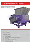 Multi Purpose Rough Chopper (MRC) Up to 3900 kg/h - Brochure