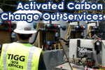 Activated Carbon Change Out & Exchange Service