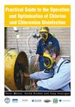 Practical Guide to the Operation and Optimisation of Chlorine and Chloramine Disinfection