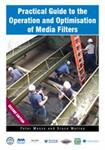 Practical Guide to the Operation and Optimisation of Media Filters