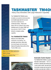 Taskmaster - TM4000 - High-Power Heavy Series Shredders - Brochure