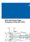 MPP-OHH Single Stage Multiphase Pump ISO 13709 Brochure