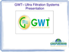 GWT Series - Custom Built Ultra Filtration Systems
