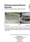 Hydroprocessing Reactor Internals for Oil Refinery and Gas Industry Separation Towers - Brochure