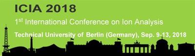 ICIA 2018 – 1st International Conference on Ion Analysis
