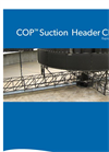 COP™ Suction Header