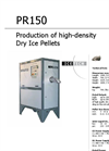 IceMaker - Model PR150 - High-Density Dry Ice Pellets Specifications