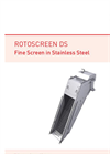 Rotoscreen - Model DS - Self Cleaning Fine Screen- Brochure