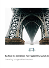 Making Bridge Networks Sustainable