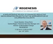 REGENESIS Reductive Dechlorination for the Bioremediation of Chlorinated Solvents Webinar to Industry Resources