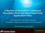 A Review of PersulfOx® Catalyzed Persulfate ISCO and Associated Field Application Sites - Webinar Recording Now Available