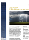 ARCMASTER - Submerged Grounding System – Brochure