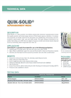 QUIK-SOLID® Technical Data