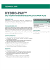 HYDRO-PAC Salt Tolerant Biodegradable Drilling Support Fluid - Technical Data Sheets