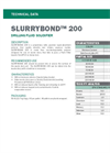 SLURRYBOND 200 Solid, Granular Super-Absorbent Polymer - Technical Data Sheets