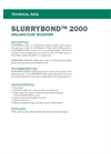 SLURRYBOND 2000 Dry Product - Technical Data Sheets