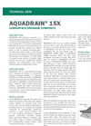 AQUADRAIN 15X Prefabricated Sheet Drain Composite - Technical Data Sheets