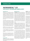 AKWASEAL LV Polyurethane Grout - Technical Data Sheets