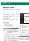 SUPER THIN Drilling Fluid Thinner/Deflocculant - Technical Data Sheets