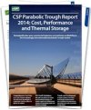 Parabolic Trough Report 2014: Cost, Performance and Thermal Storage